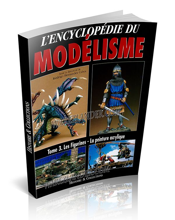 L�encyclopedie du modelisme � Tome 3 � Les figurines